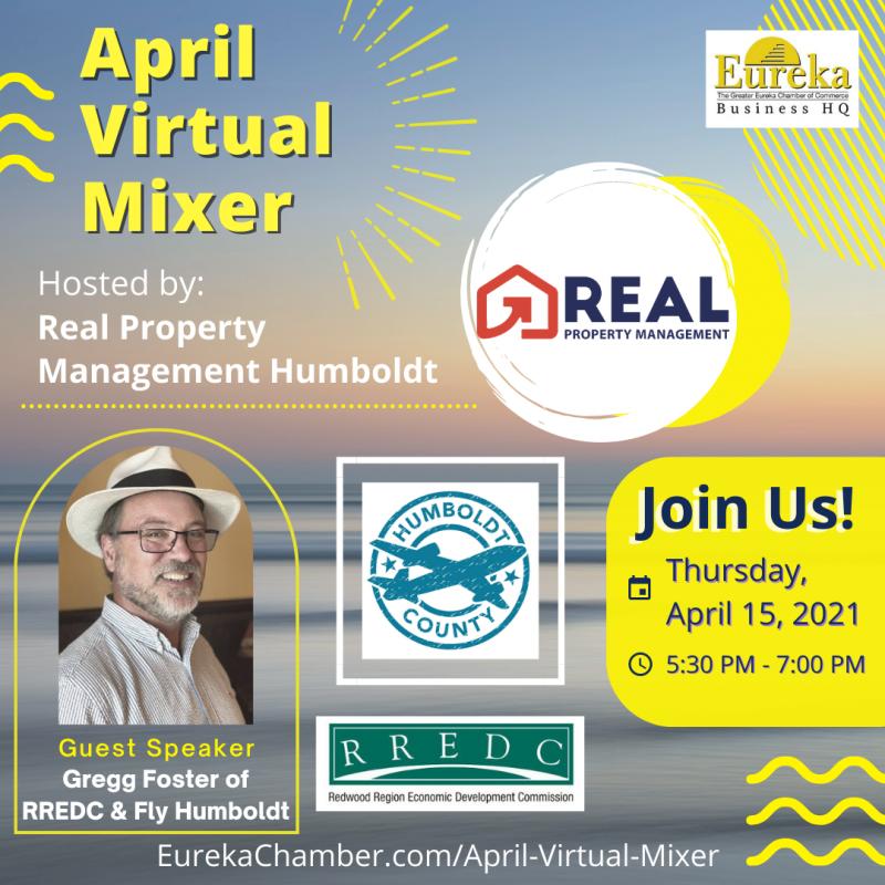 Eureka Chamber April Virtual Mixer Real Property Management Fly Humboldt